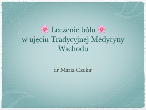 Flor Azul - Klinika Akupunktury, dr. Maria Czekaj, Pyrzyce, Szczecin, Gorzów Wielkopolski - warsztaty - wykłady 004